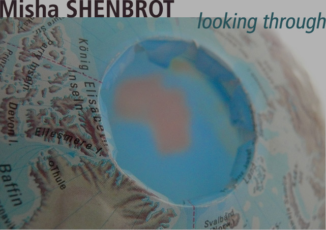 Misha SHENBROT - Looking Through